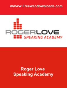 roger love Speaking academy